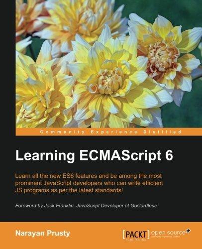 Learning ECMAScript 6 by Narayan Prusty (2015-10-01)
