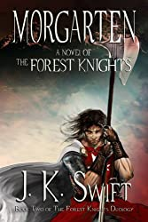 MORGARTEN: The Forest Knights: Book 2 (English Edition)