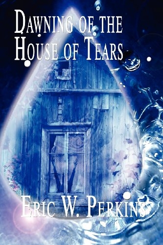 Dawning of the House of Tears