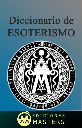 Diccionario de Esoterismo por Adolfo Pérez Agustí