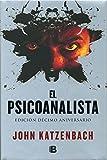 El psicoanalista: Edición décimo aniversario (NB LA TRAMA)