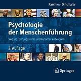 Psychologie der Menschenführung: Wie Sie Führungsstärke und Autorität entwickeln