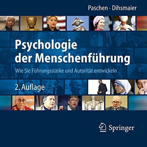Buchseite und Rezensionen zu 'Psychologie der Menschenführung: Wie Sie Führungsstärke und Autorität entwickeln' von Michael Paschen