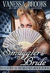 The Smuggler's Bride (Masterful Husbands Book 4)