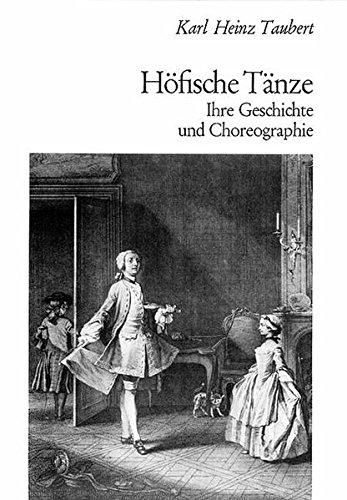 Höfische Tänze: Ihre Geschichte und Choreographie