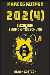 2024: Zwischen Zwang & Täuschung (Black Edition) Taschenbuch
