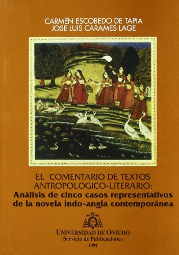 El comentario de textos antropológico-literario: análisis de cinco casos representativos de la novela anglo-india contemporánea