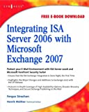 Integrating ISA Server 2006 with Microsoft Exchange 2007 - Best Reviews Guide