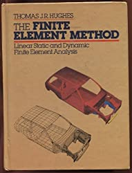The Finite Element Method: Linear Static and Dynamic Finite Element Analysis by Thomas J. R. Hughes (1987-02-23)