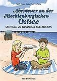 Abenteuer an der Mecklenburgischen Ostsee: Lilly, Nikolas und das Geheimnis des Buddelschiffs (Lilly und Nikolas)