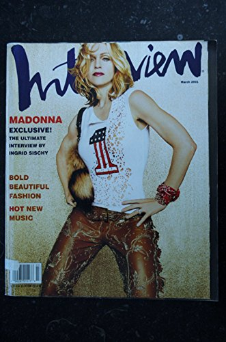 INTERVIEW MARCH 2001 COVER MADONNA EXCLUSIVE THE ULTIMATE INTERVIEW BY INGRID SISCHY GRAND FORMAT