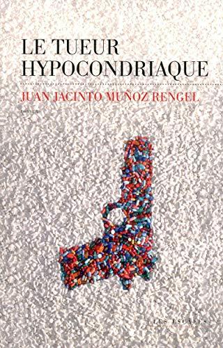 Le Tueur hypocondriaque