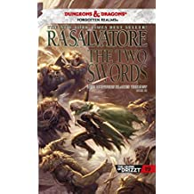 The Two Swords: The Hunter's Blades Trilogy, Book III (The Legend of Drizzt 16)
