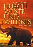 Durch Wüste und Wildnis - Henryk Sienkiewicz