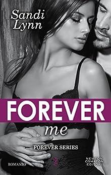 Forever Me (Forever Series Vol. 4) di [Lynn, Sandi]