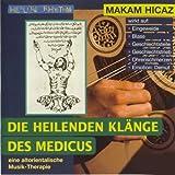 Makam Hicaz (Die heilenden Klänge des Medicus)