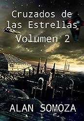 Cruzados de las Estrellas: Volumen 2 (Cruzados de las Estrellas - Compendio)