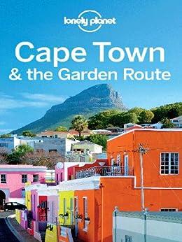 Lonely Planet Cape Town & the Garden Route par [Lonely Planet]