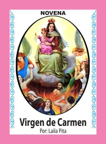 Novena De Virgen Del Carmen para Pedirle Consuelo, Calma y Valor en Asuntos Difíciles (Corazón Renovado nº 48)