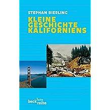 Kleine Geschichte Kaliforniens