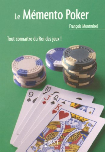 Petit livre de - Le mémento poker (LE PETIT LIVRE) par François Montmirel