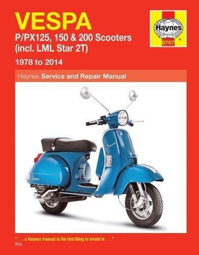 Vespa P/Px125, 150 & 200 Scooters (78 - 14): (incl. LML Star 2T) (Haynes Service & Repair Manual) por Pete Shoemark