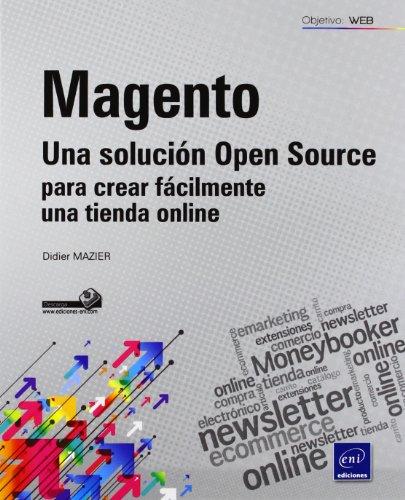 Magento. una solucion open source para crear facilmente una tienda online