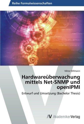 Snmp-net (Hardwareüberwachung mittels Net-SNMP und openIPMI: Entwurf und Umsetzung (Bachelor Thesis))