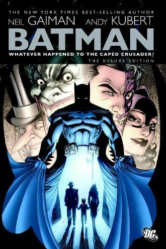 Batman: Whatever Happened to the Caped Crusader? Deluxe Edition by Neil Gaiman (July 21,2009)