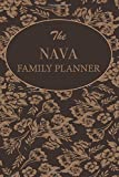 The Nava Family Planner: Family Planner Weekly Calendar Organizer 2019 For Mom & Kids Customized Family Name