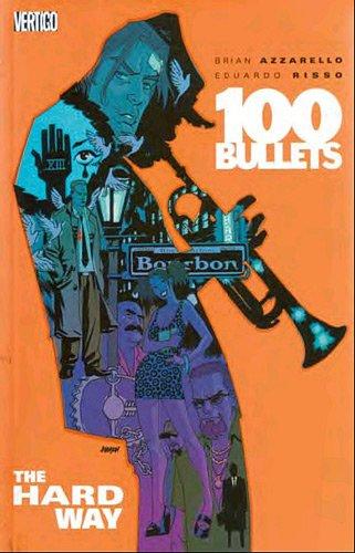 100 Bullets : Périple pour l'échafaud