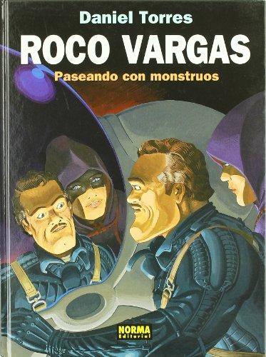 Roco Vargas, Paseando con monstruos por Daniel Torres