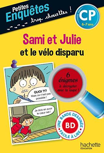 Sami et Julie et le vélo disparu CP et ...