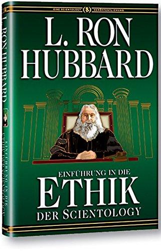 Einführung in die Ethik der Scientology par L. Ron Hubbard