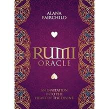 Rumi Oracle: An Invitation into the Heart of the Divine by Alana Fairchild Rassouli(2015-11-15)