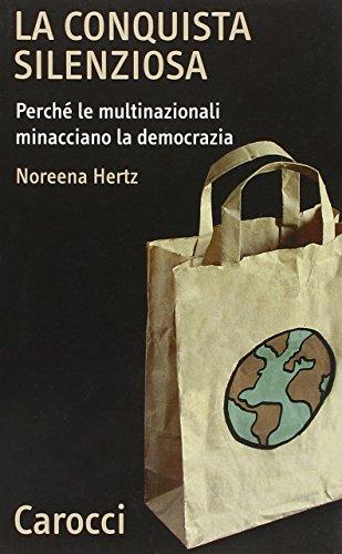 la-conquista-silenziosa-perche-le-multinazionali-minacciano-la-democrazia