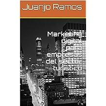 Marketing digital para empresas del sector turístico