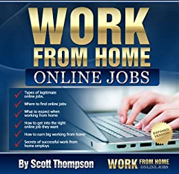 work from home online jobs ebook scott thompson amazon co uk