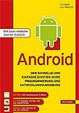 Android: Eine Einführung in die Programmierung und Entwicklungsumgebung