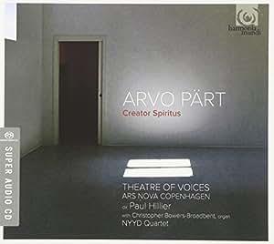 Arvo Pärt : Creator Spiritus