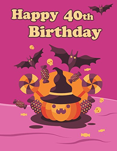 Cute Halloween Themed Notebook, Journal, Diary, 365 Lined Pages, Birthday Gifts for 40 Year Old Men or Women, Son or Daughter, ... Mother, Best Friends, Book Size 8 1/2