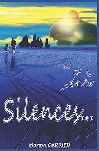 Il y a des silences...