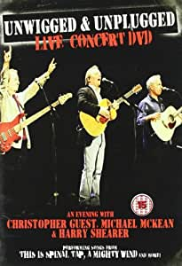 Unwigged & Unplugged: An Evening With Christopher Guest, Michael McKean & Harry Shearer [DVD] [2009]