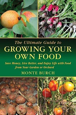 the-ultimate-guide-to-growing-your-own-food-save-money-live-better-and-enjoy-live-with-food-from-you