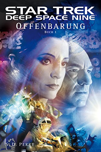 Star Trek - Deep Space Nine 8.01: Offenbarung - Buch 1