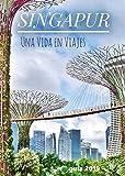 Singapur: Una guía independiente