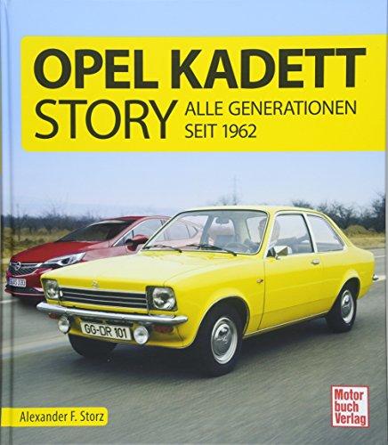 Opel Kadett-Story: Alle Generationen seit 1962