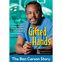 Gifted Hands, Revised Kids Edition: The Ben Carson Story (ZonderKidz Biography) by Gregg Lewis (2014-08-26)