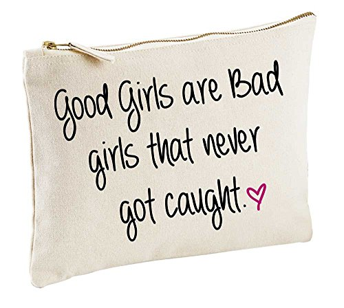 Good Filles sont de mauvaise Fille qui ne sont jamais là profond Naturel Make Up Sac cadeau Idée cadeau Trousse de toilette
