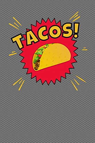 Tacos: Journal Notebook 100 Pages 6 x 9 Lined Writing Paper School Student Teacher Office Diary Daily Planner